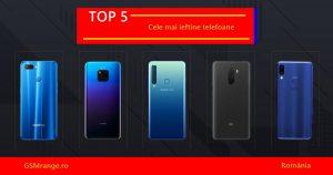 Top 5 cele mai ieftine telefoane GSMreview